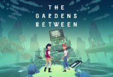 صورة الاعلان عن قدوم لعبة الالغاز The Gardens Between لجهاز الــ XBOX