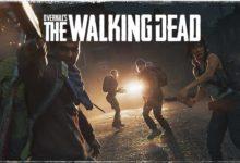 صورة تحصل لعبة Overkill's The Walking Dead على عرض الاطلاق