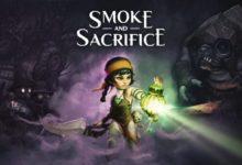 صورة موعد اصدار لعبة Smoke and Sacrifice لجهاز PS4 و XBOX 1