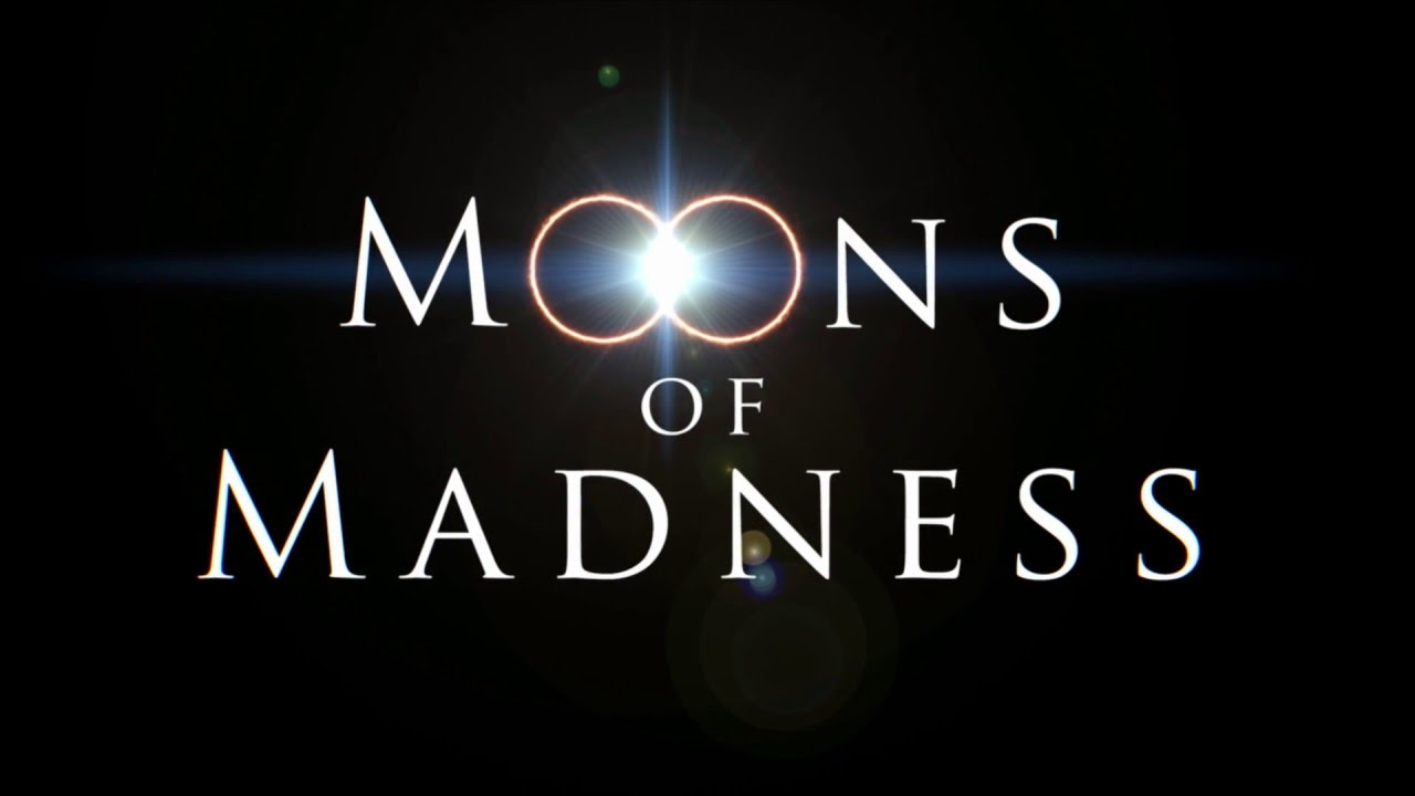 Moons of Madness 1