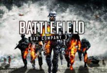 صورة اشاعات: عنوان Battlefield Bad Company 3 لأجهزة الجيل القادم قيد التطوير