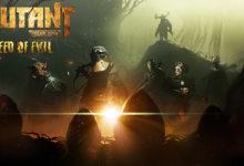 صورة الإعلان عن تأجيل لعبة Mutant Year Zero: Road to Eden Deluxe Edition بالإضافة للإعلان عن توسعة Seeds of Evil .
