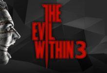 صورة إشاعة : هل سيتم الإعلان عن لعبة The Evil Within 3 خلال معرض E3 2019 .