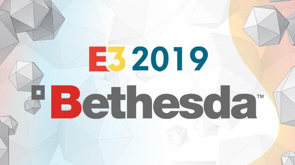E3 2019 Live Stream Bethesda Softworks
