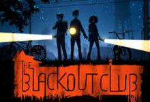 صورة موعد الاصدار الرسمي للعبة The Blackout Club