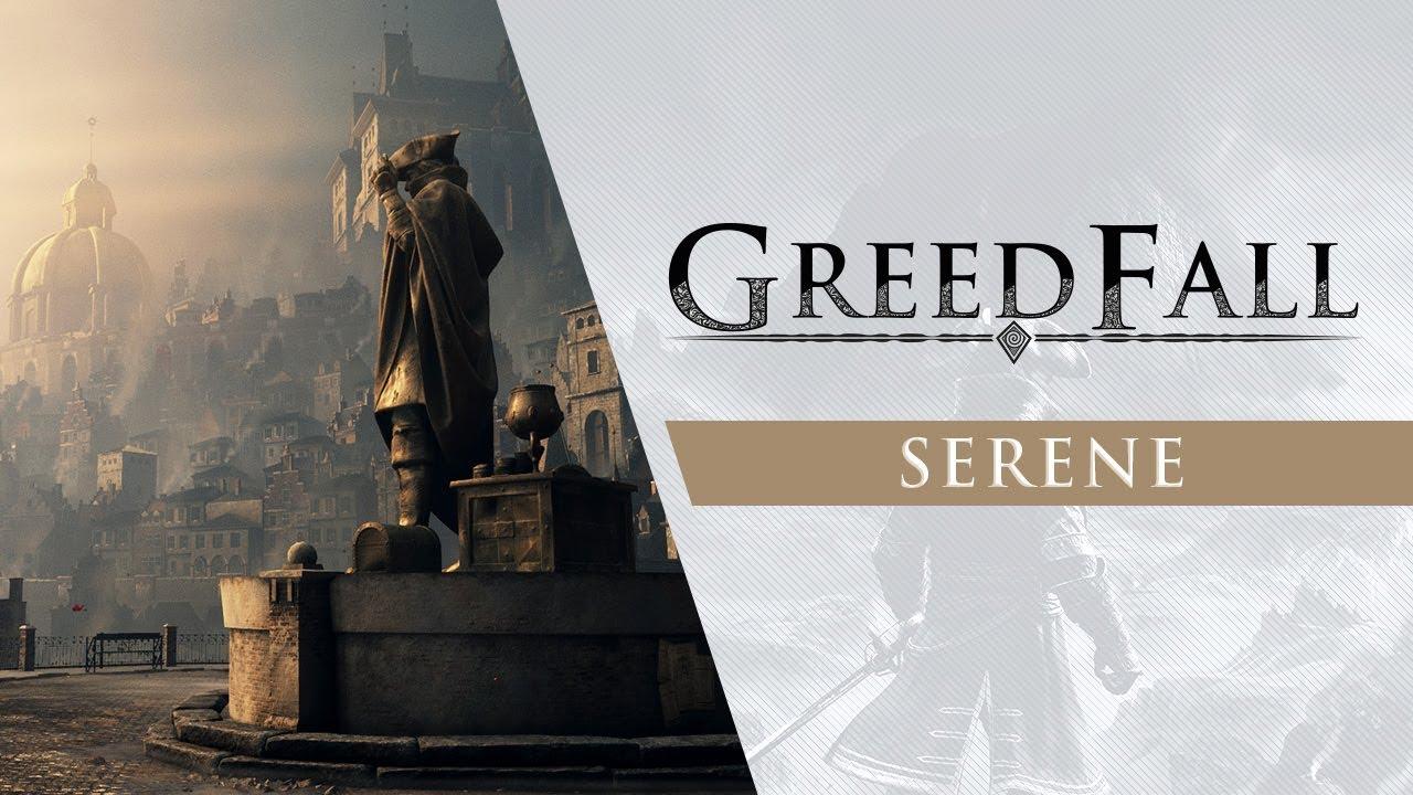 Photo of عرض جديد للعبة GreedFall يسلط الضوء على مدينة Serene .
