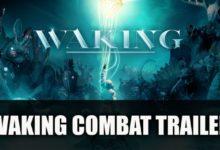 صورة عرض دعائي جديد للعبة Waking يستعرض أسلوب القتال .