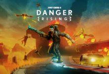 Photo of المحتوى الإضافي Danger RIsing الخاص بلعبة Just Cause 4 قادم بتاريخ 29 أغسطس .