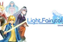 صورة الحلقة الأولى من لعبة Light Fairytale قادمة لمنصة Xbox One بتاريخ 13 سبتمبر .