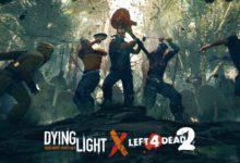 صورة تعاون مشترك جديد بين لعبة Dying Light و Left 4 Dead 2 .