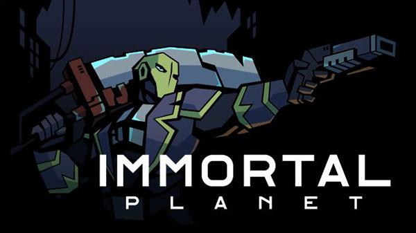 Immortal Planet 11 22 19