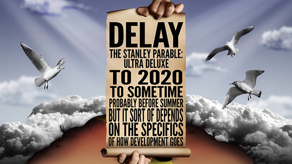 Stanley Parable Delay 11 27 19