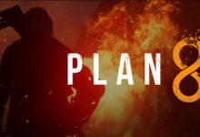 صورة الاعلان رسميا عن لعبة Plan 8