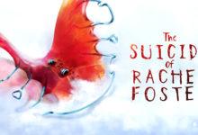 صورة تنطلق لعبة The Suicide of Rachel Foster على منصة PC بتاريخ 19 فبراير 2020 .