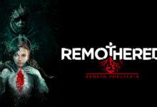 Photo of لنتعرف بشكل أكبر على لعبة الرعب Remothered: Broken Porcelain من خلال العرض الدعائي الجديد .