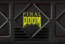 صورة إضافة Final Doom للعبتي Doom 1 و 2 على أجهزة الكونسول
