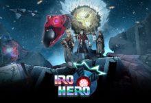 صورة الإعلان عن موعد إصدار لعبة Iro Hero على منصة Xbox One .