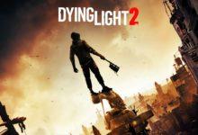 صورة الأعلان عن تأجيل موعد أصدار لعبة Dying Light 2 لتاريخ غير محدد .