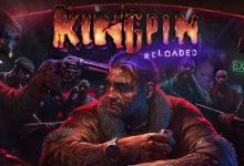 Kingpin Reloaded 01 17 20