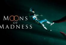 صورة الأعلان عن تأجيل موعد أصدار لعبة Moons of Madness مرة أخرى .