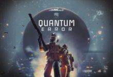 Photo of الإعلان رسمياً عن لعبة Quantum Error وهى أولى ألعاب الرعب القادمة لجهاز PS5 .