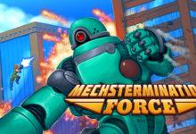 صورة موعد اصدار لعبة Mechstermination Force على الحاسب الشخصي