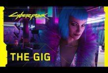 صورة حدث Night City Wire : لعبة Cyberpunk 2077 تحصل على عرض دعائي جديد بعنوان (The Gig) .