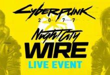 صورة الإعلان عن موعد الحلقة الثانية من بث Night City Wire للعبة Cyberpunk 2077