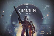 صورة تأكيد إصدار لعبة Quantum Error لجهاز Xbox Series X .