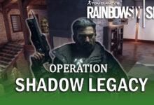 صورة صدور عملية Shadow Legacy للعبة Rainbow Six Siege !