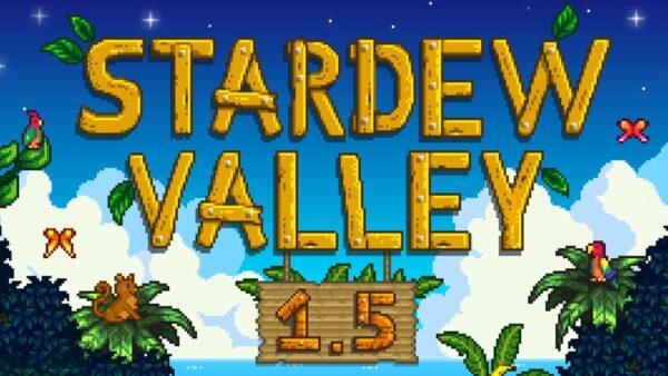 Stardew Valley 1.5 update 2
